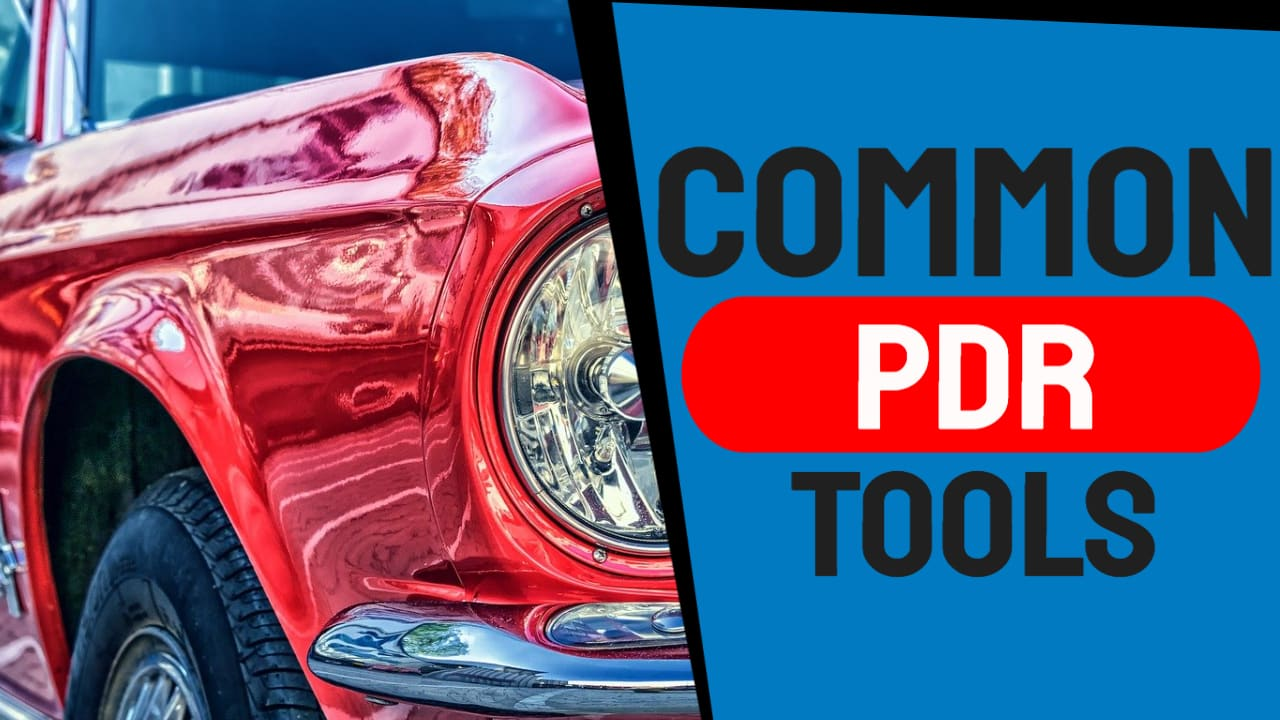 The Most Common Paintless Dent Repair Tools